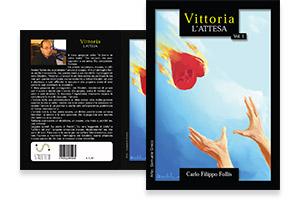 """""""Vittoria ~ L'attesa"""" in formato libro di carta"""