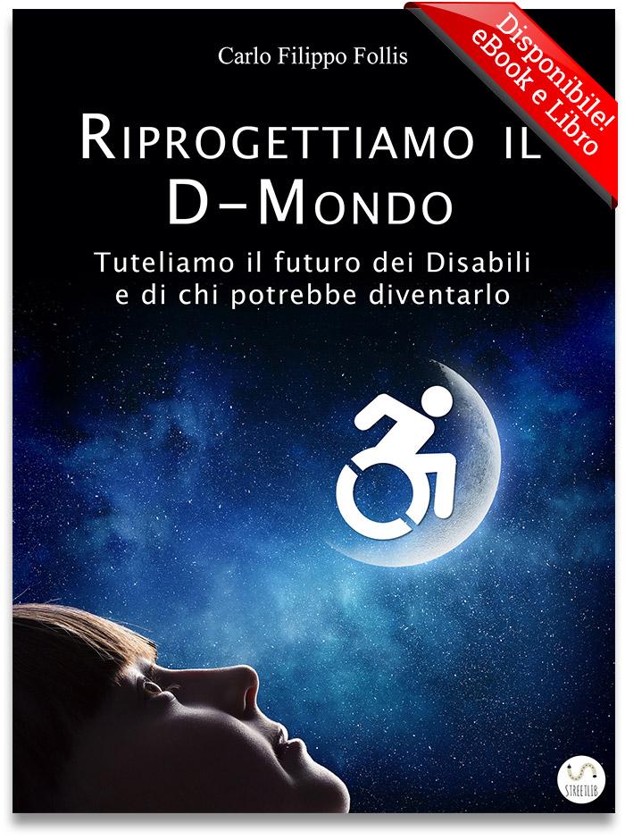"""CarloFilippoFollis.name – """"Riprogettiamo il D-Mondo"""" qui in versione eBook"""
