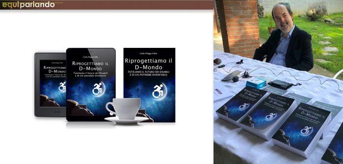 """A Cameloth Equiparlando presenta il libro """"Riprogettiamo il D-Mondo"""""""